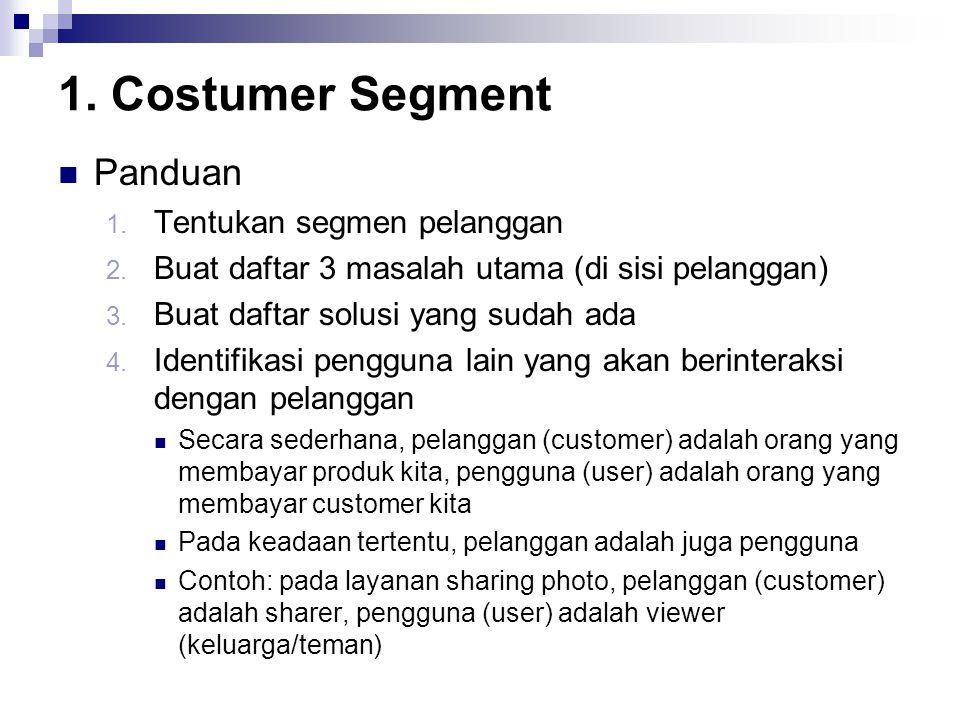 1. Costumer Segment Panduan Tentukan segmen pelanggan
