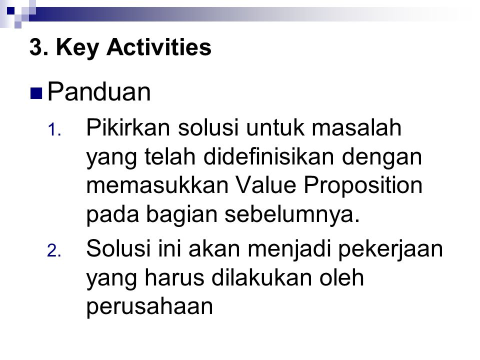 Panduan 3. Key Activities