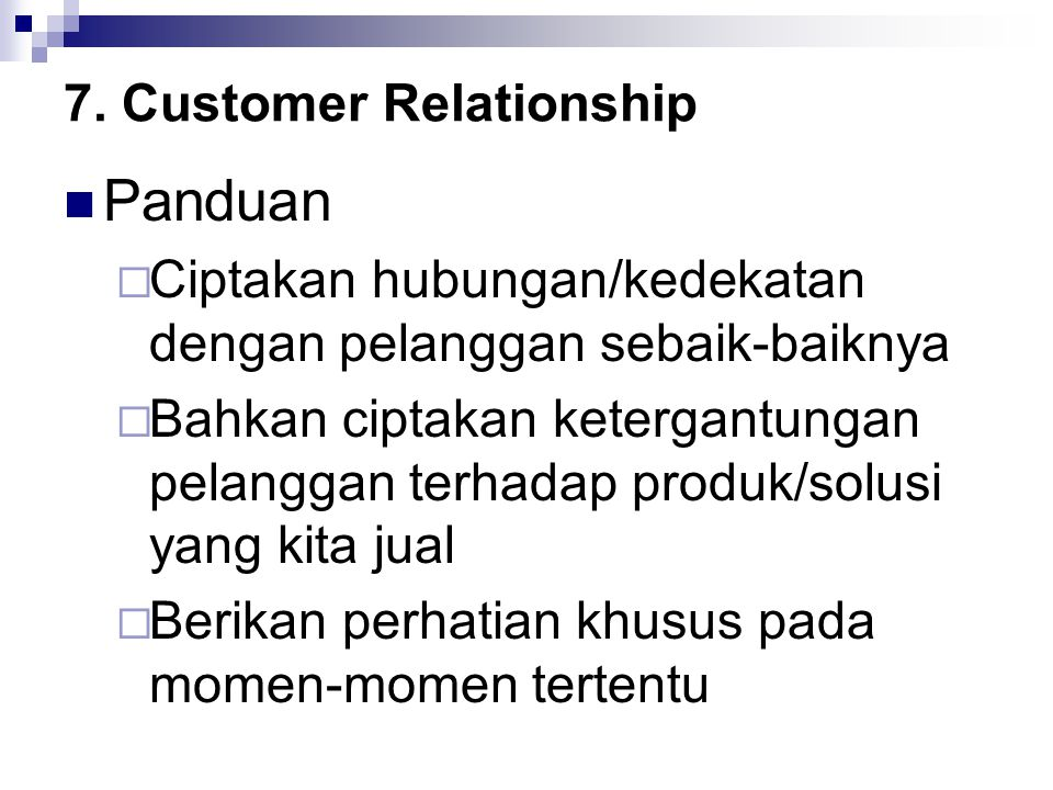7. Customer Relationship