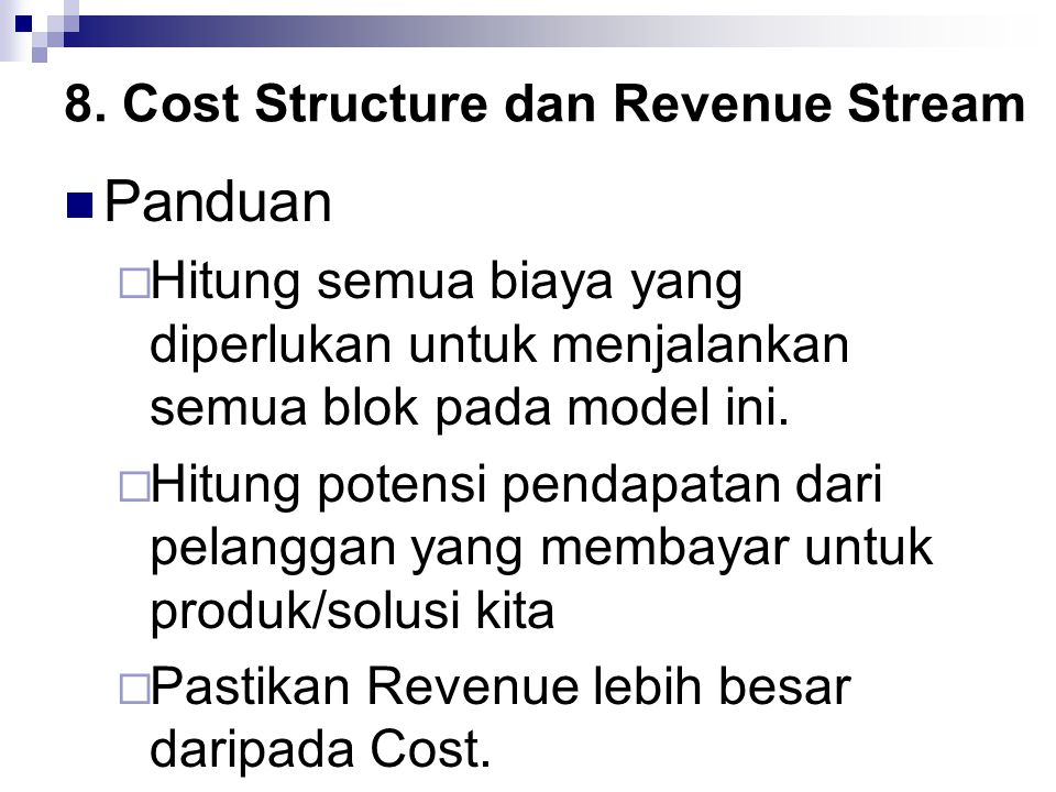 8. Cost Structure dan Revenue Stream