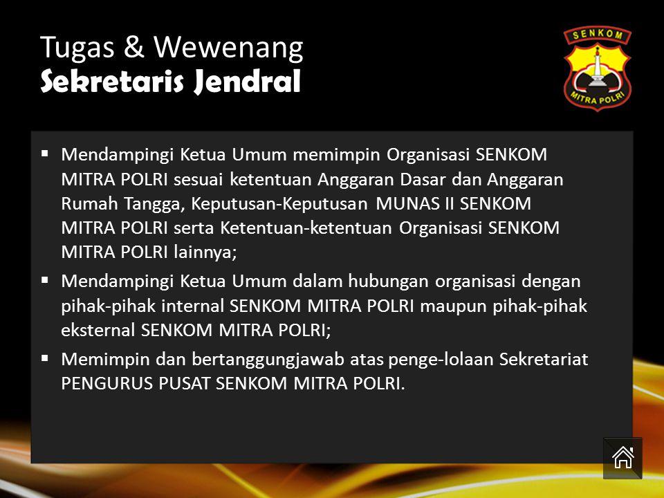 Tugas & Wewenang Sekretaris Jendral