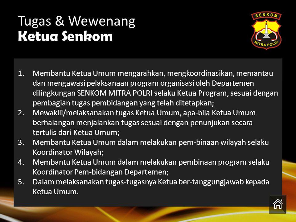 Tugas & Wewenang Ketua Senkom