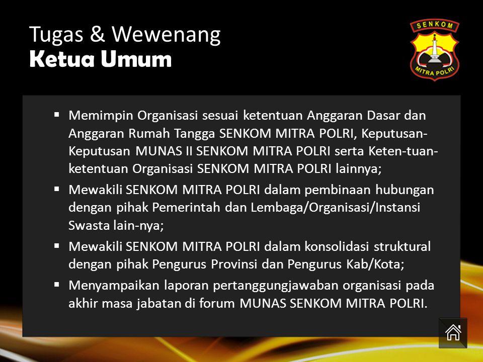 Tugas & Wewenang Ketua Umum