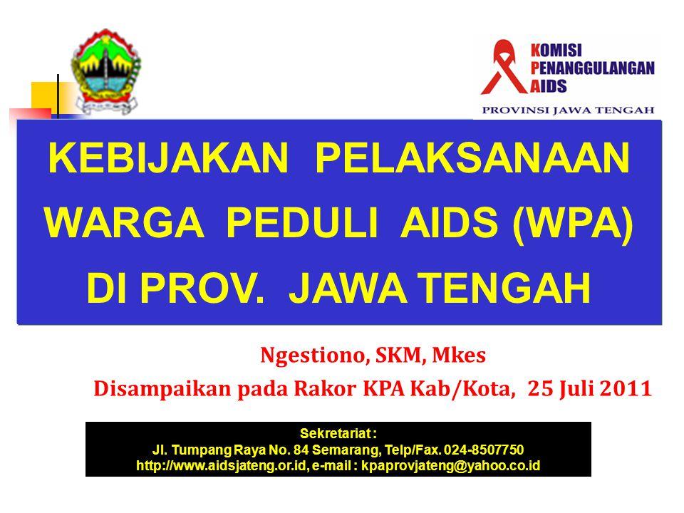 KEBIJAKAN PELAKSANAAN WARGA PEDULI AIDS (WPA) DI PROV. JAWA TENGAH