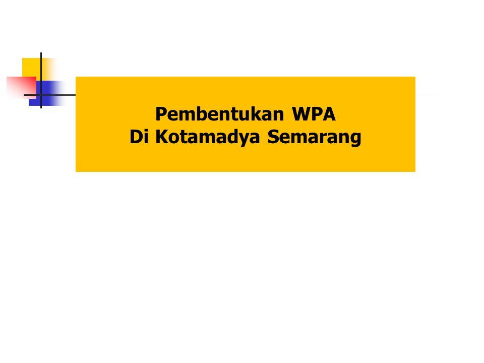 Pembentukan WPA Di Kotamadya Semarang