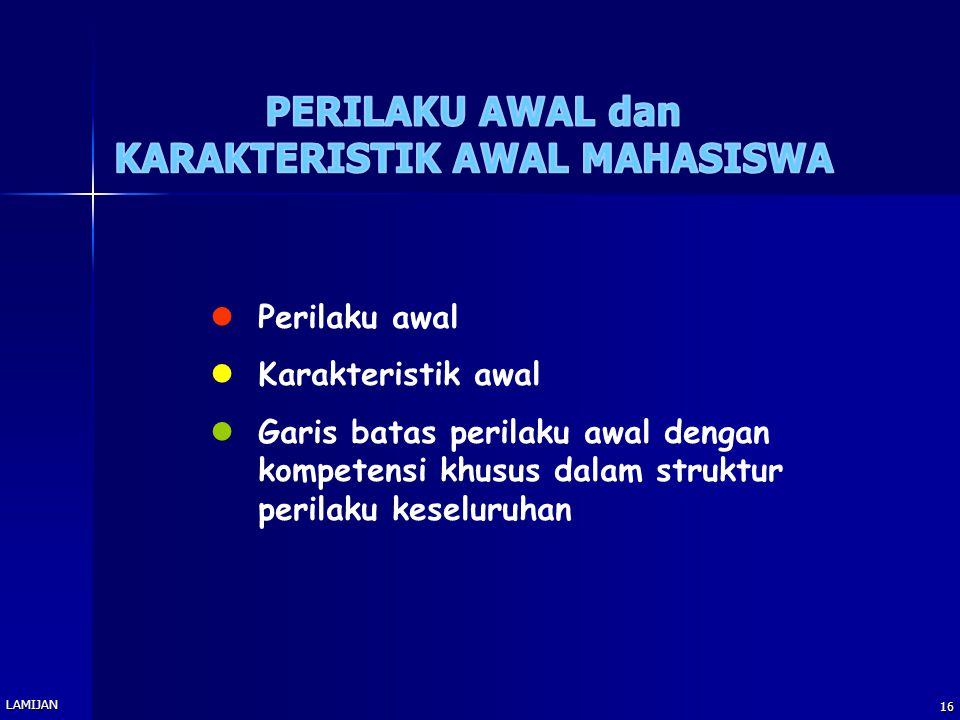 KARAKTERISTIK AWAL MAHASISWA