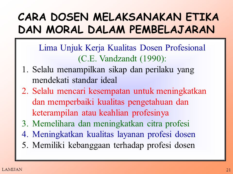 Lima Unjuk Kerja Kualitas Dosen Profesional (C.E. Vandzandt (1990):