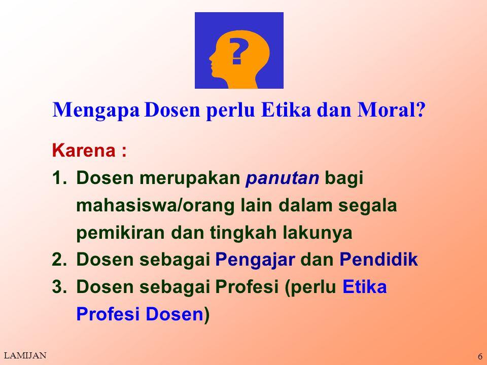 Mengapa Dosen perlu Etika dan Moral