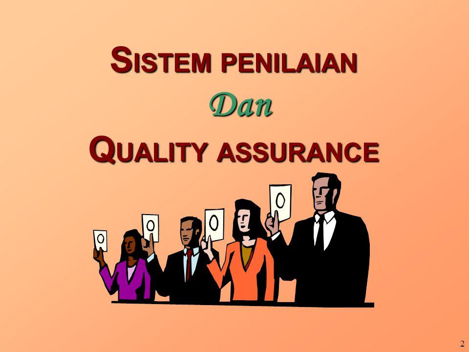 SISTEM PENILAIAN Dan QUALITY ASSURANCE
