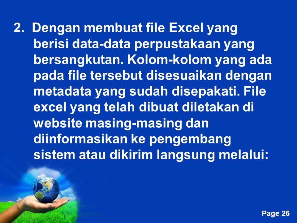 2. Dengan membuat file Excel yang berisi data-data perpustakaan yang bersangkutan.