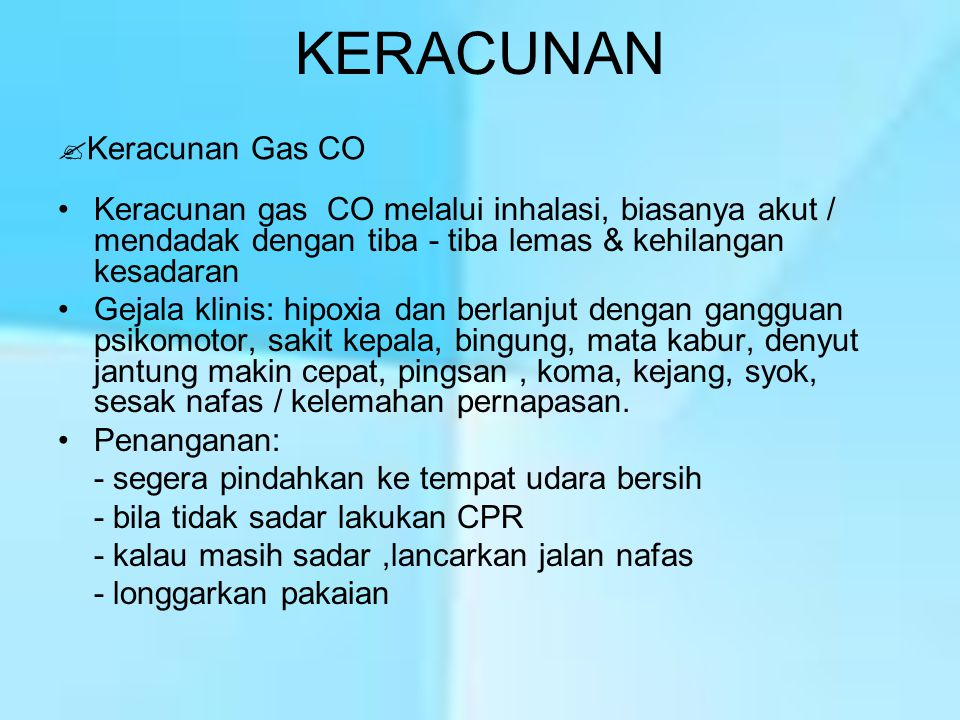KERACUNAN Keracunan Gas CO