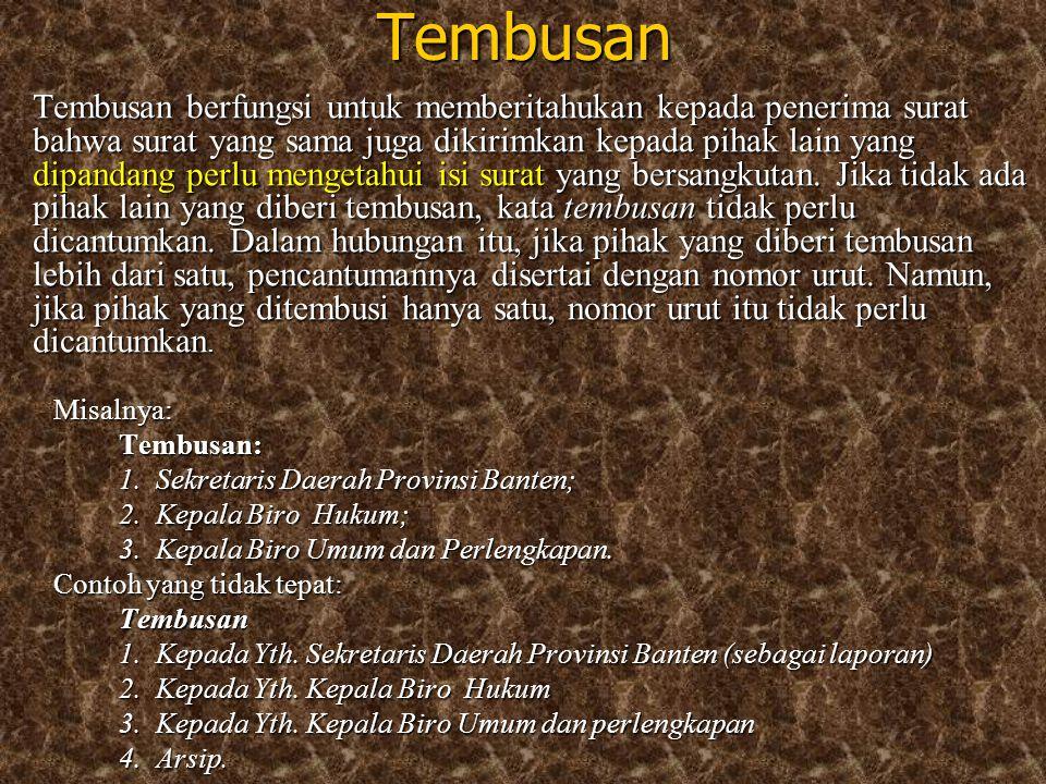 Tembusan Tembusan: 1. Sekretaris Daerah Provinsi Banten;