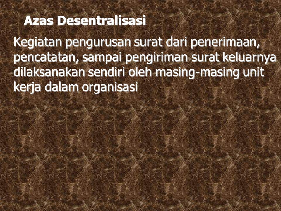 Azas Desentralisasi