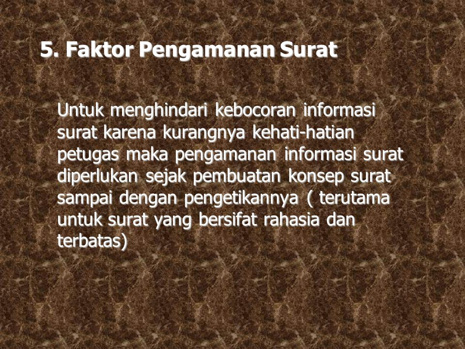 5. Faktor Pengamanan Surat