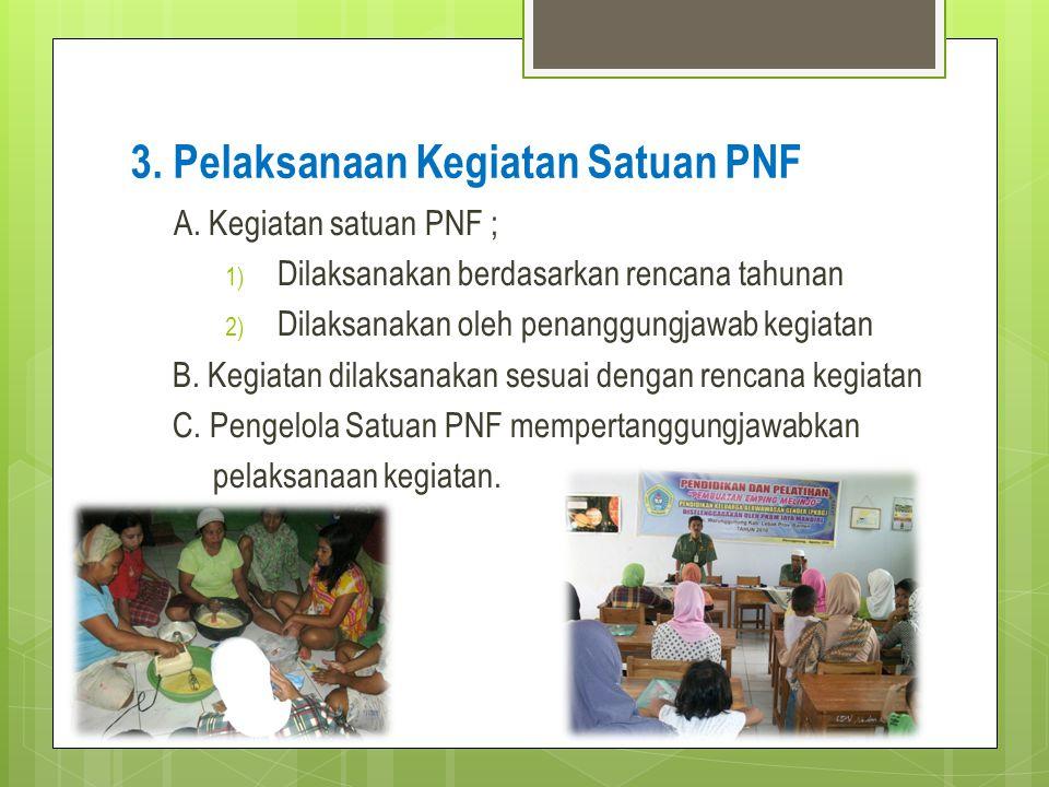3. Pelaksanaan Kegiatan Satuan PNF