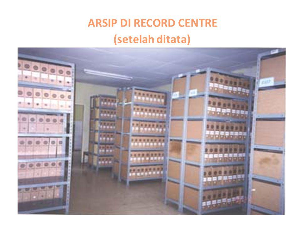 ARSIP DI RECORD CENTRE (setelah ditata)