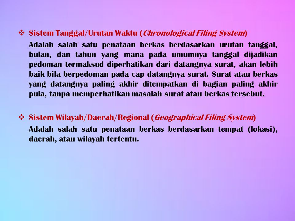 Sistem Tanggal/Urutan Waktu (Chronological Filing System)