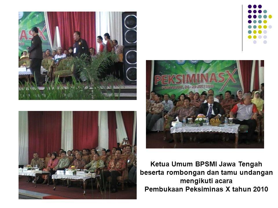 Ketua Umum BPSMI Jawa Tengah beserta rombongan dan tamu undangan