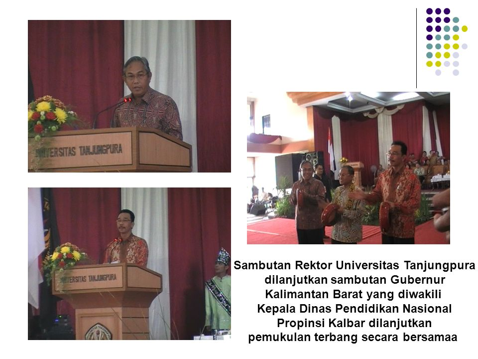Sambutan Rektor Universitas Tanjungpura dilanjutkan sambutan Gubernur