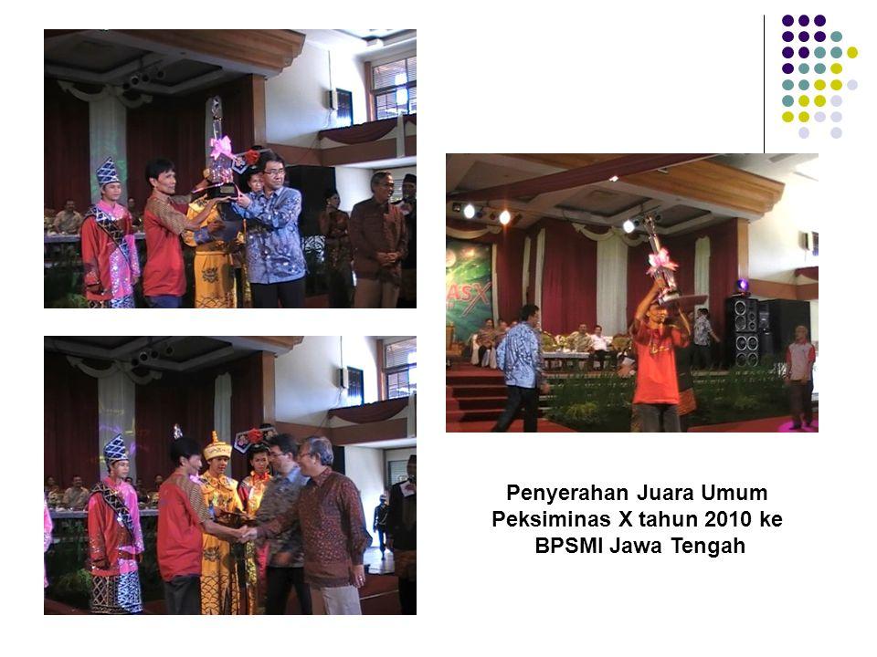 Peksiminas X tahun 2010 ke BPSMI Jawa Tengah