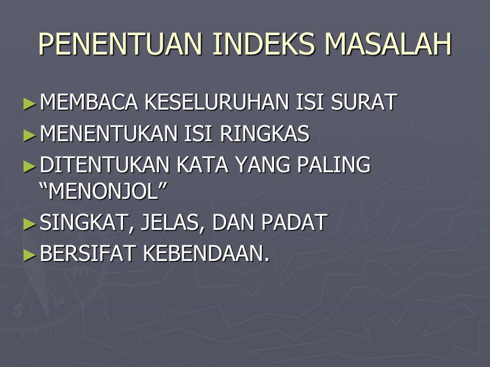 PENENTUAN INDEKS MASALAH