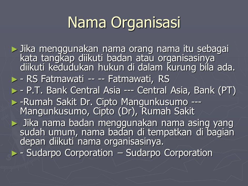 Nama Organisasi