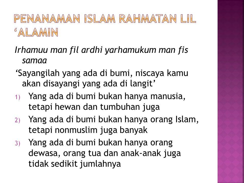 Penanaman Islam Rahmatan Lil 'Alamin