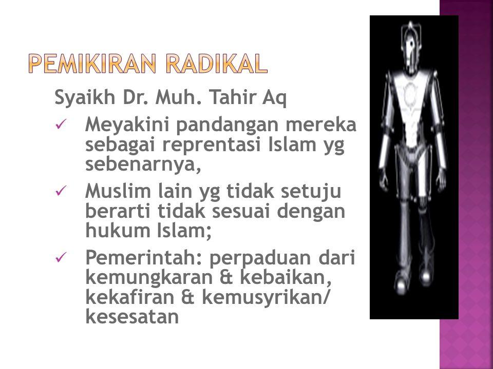 Pemikiran Radikal Syaikh Dr. Muh. Tahir Aq
