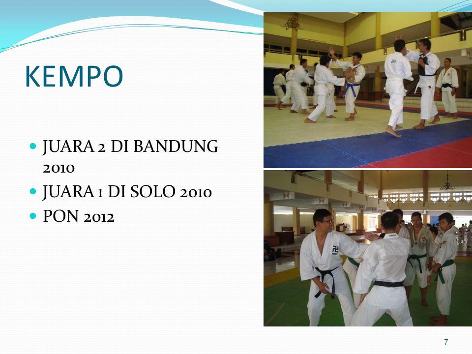 KEMPO JUARA 2 DI BANDUNG 2010 JUARA 1 DI SOLO 2010 PON 2012