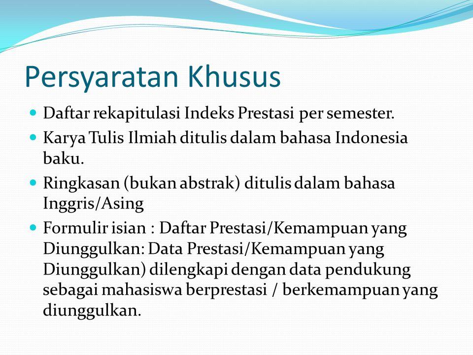 Persyaratan Khusus Daftar rekapitulasi Indeks Prestasi per semester.