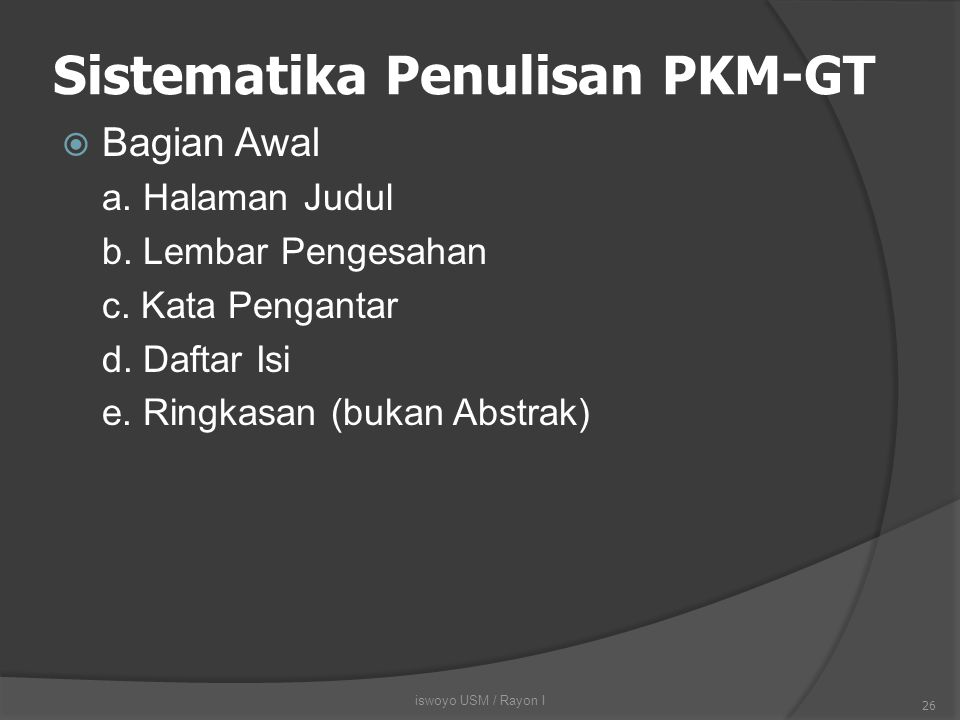 Sistematika Penulisan PKM-GT