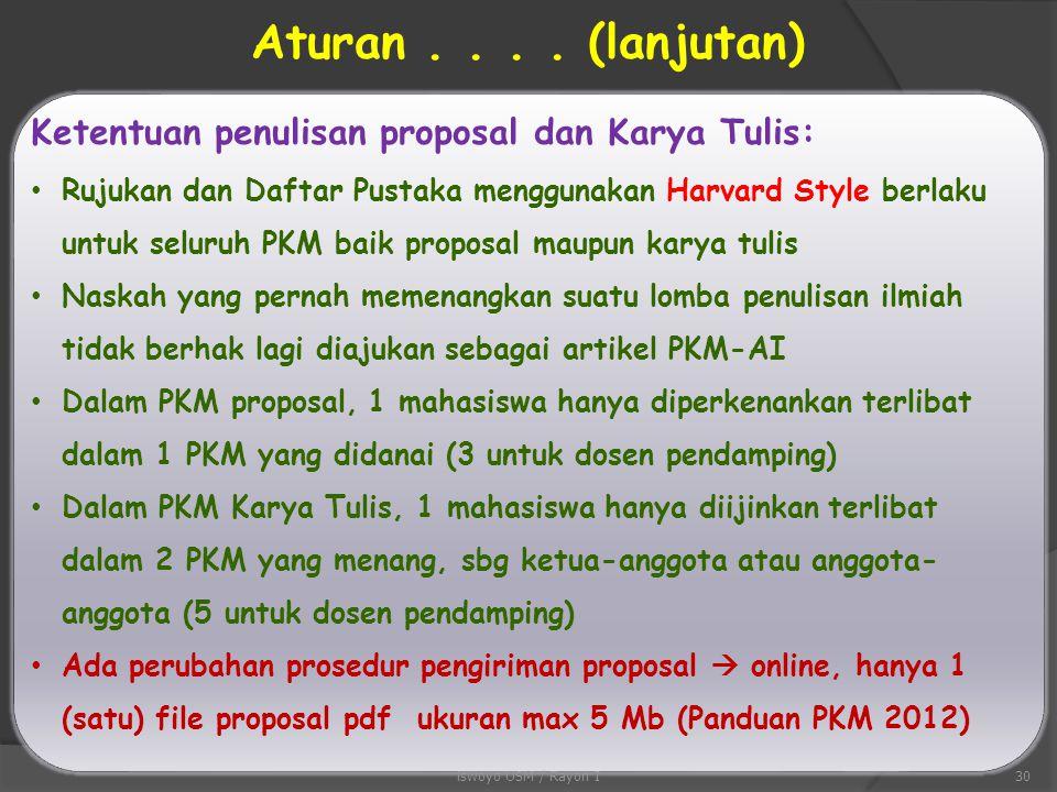 Aturan . . . . (lanjutan) Ketentuan penulisan proposal dan Karya Tulis: