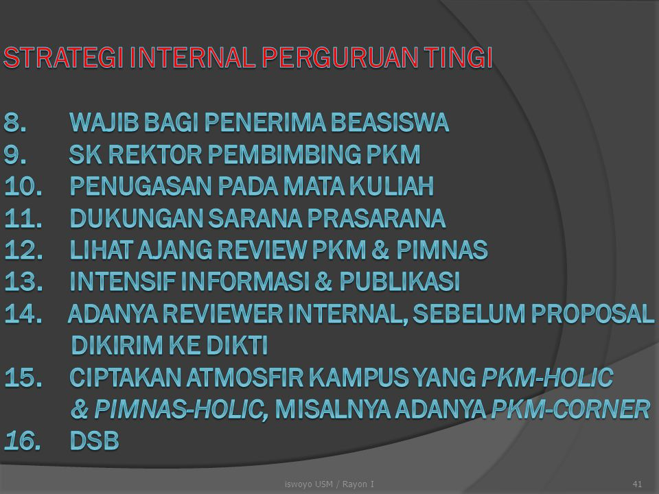 STRATEGI INTERNAL PERGURUAN TINGI 8. WAJIB BAGI PENERIMA BEASISWA 9