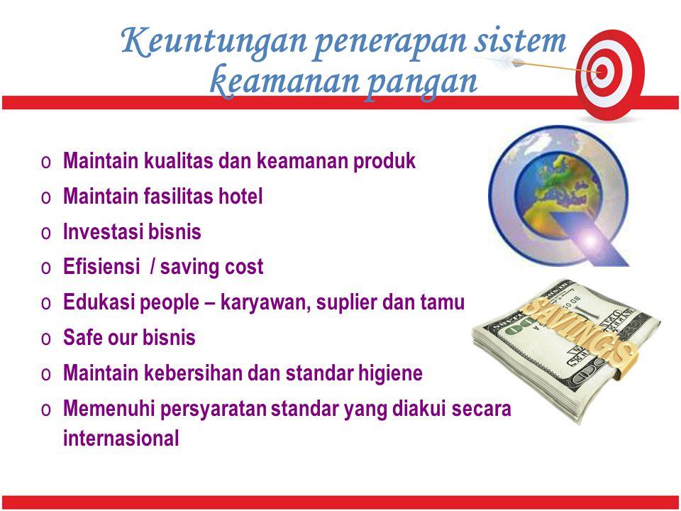 Keuntungan penerapan sistem keamanan pangan