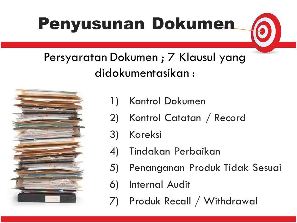 Persyaratan Dokumen ; 7 Klausul yang didokumentasikan :