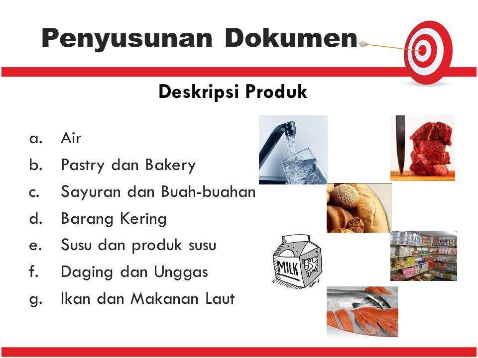 Penyusunan Dokumen Deskripsi Produk Air Pastry dan Bakery