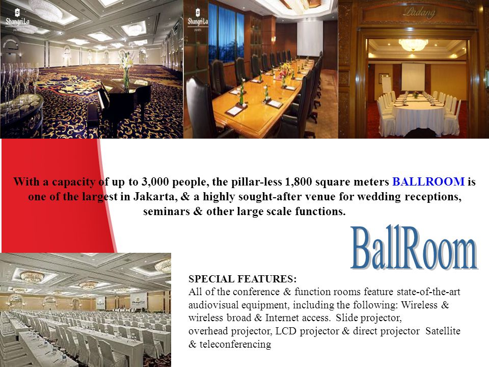 With a capacity of up to 3,000 people, the pillar-less 1,800 square meters BALLROOM is one of the largest in Jakarta, & a highly sought-after venue for wedding receptions, seminars & other large scale functions.