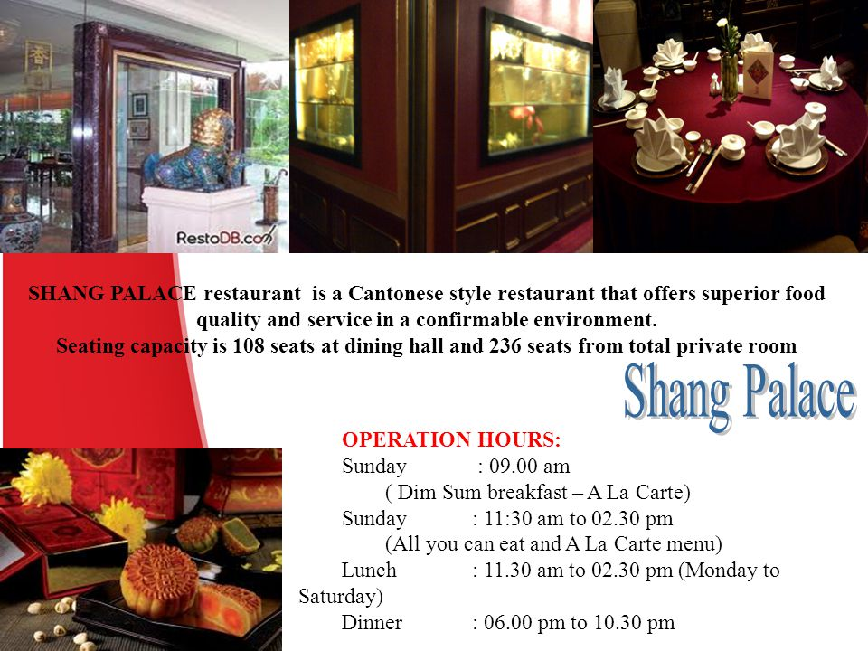 SHANG PALACE restaurant is a Cantonese style restaurant that offers superior food quality and service in a confirmable environment.
