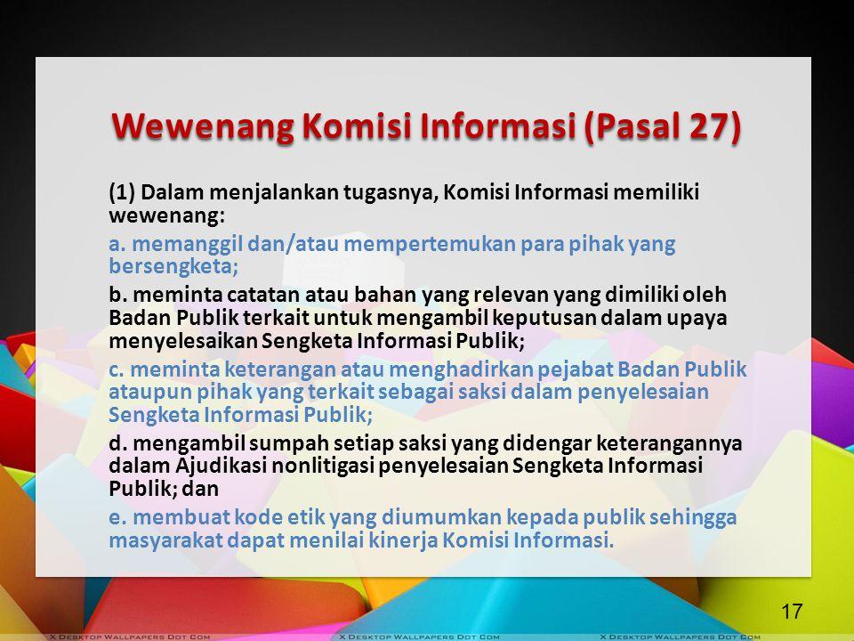 Wewenang Komisi Informasi (Pasal 27)