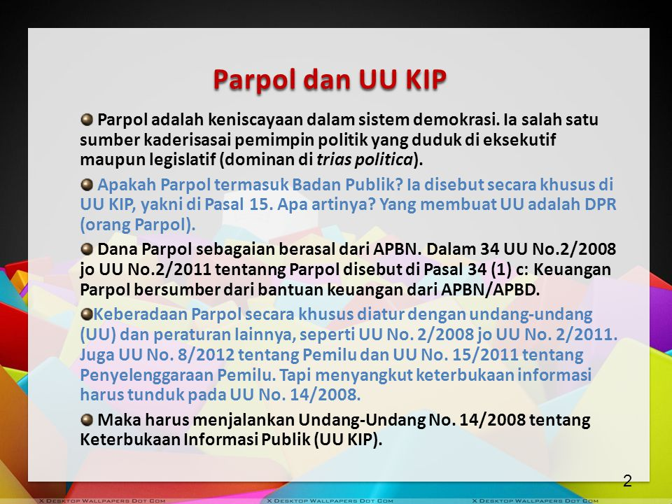 Parpol dan UU KIP