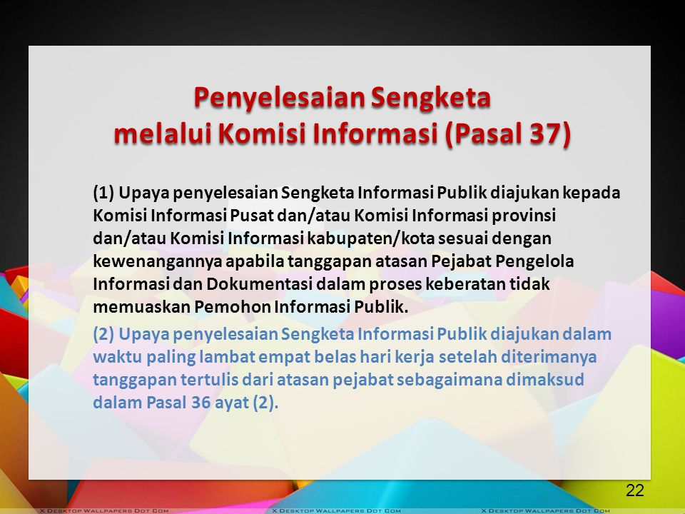Penyelesaian Sengketa melalui Komisi Informasi (Pasal 37)