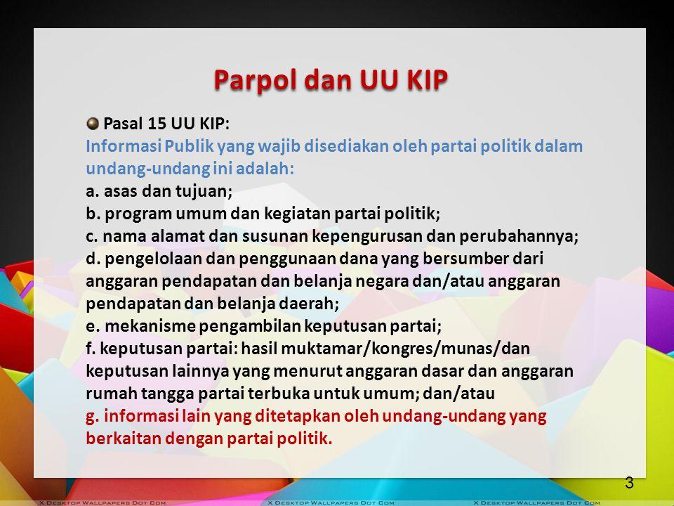 Parpol dan UU KIP Pasal 15 UU KIP: