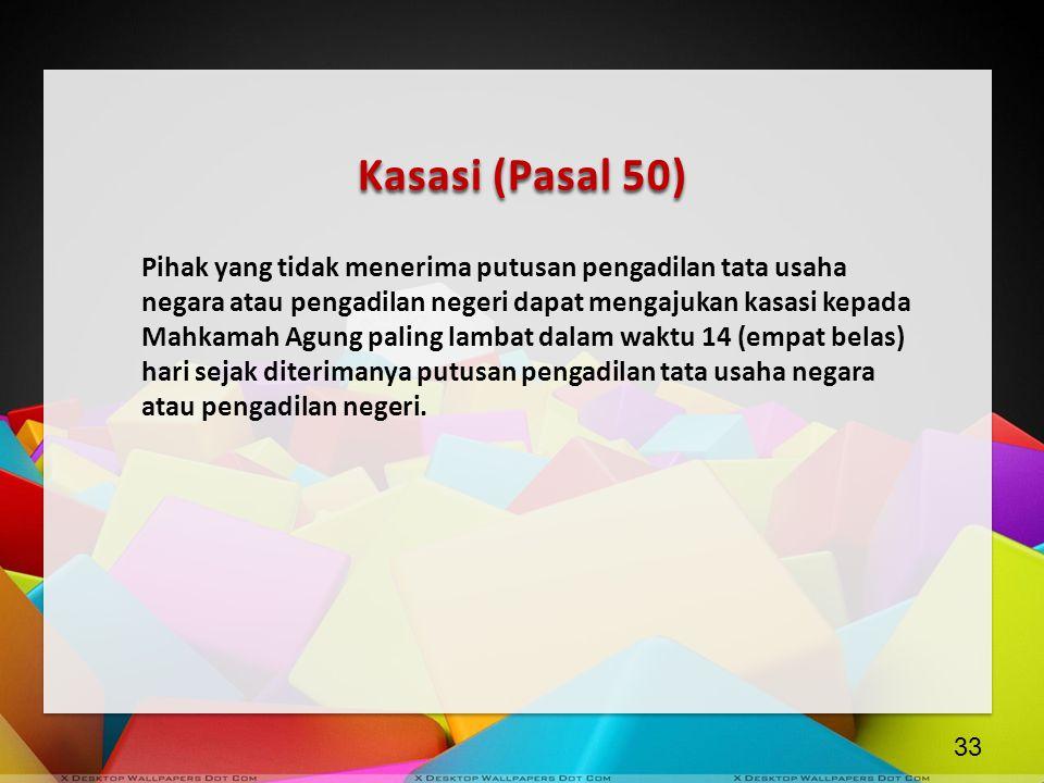 Kasasi (Pasal 50)