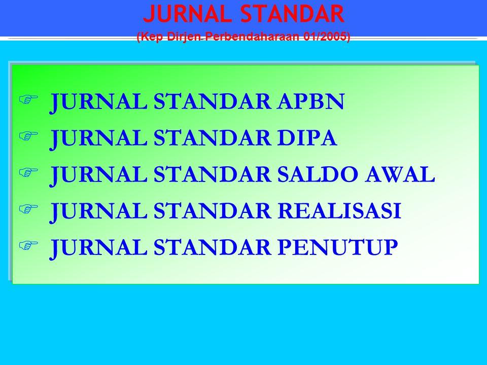 JURNAL STANDAR (Kep Dirjen Perbendaharaan 01/2005)
