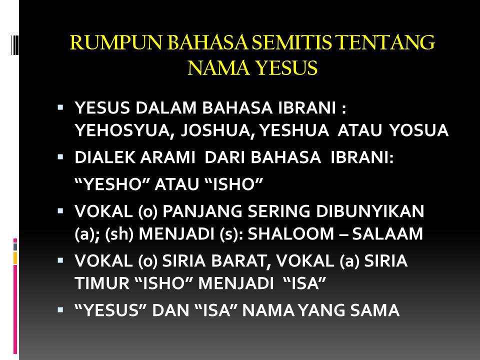 RUMPUN BAHASA SEMITIS TENTANG NAMA YESUS