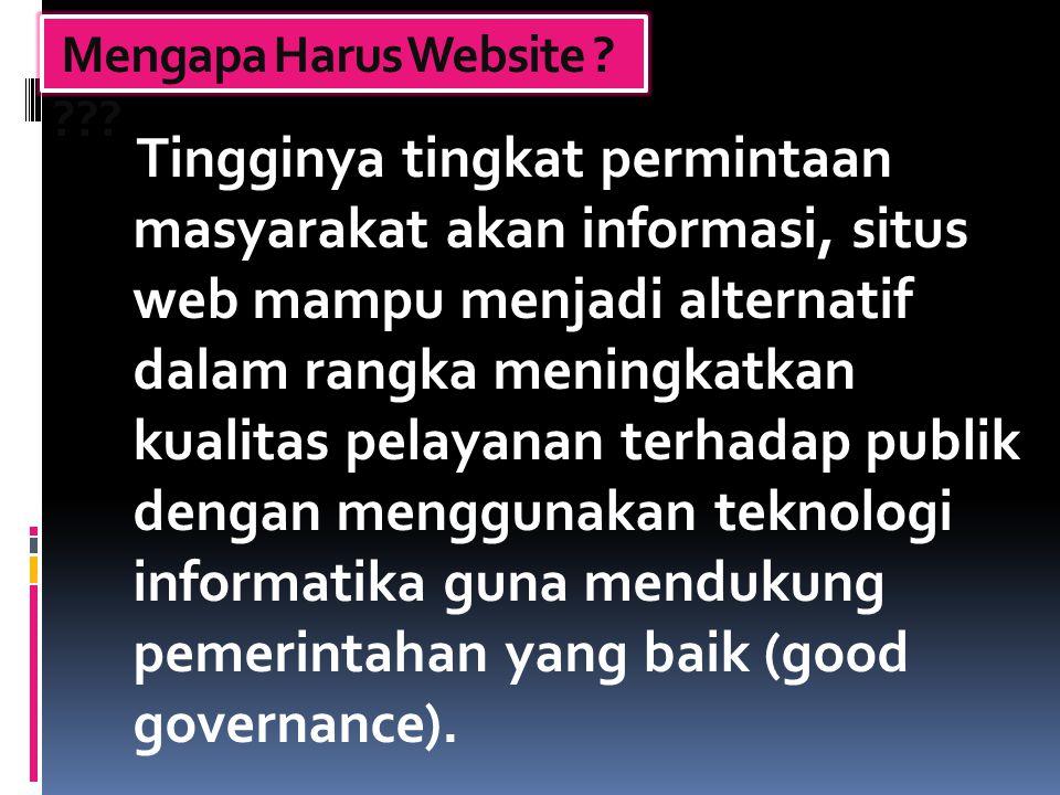 Mengapa Harus Website