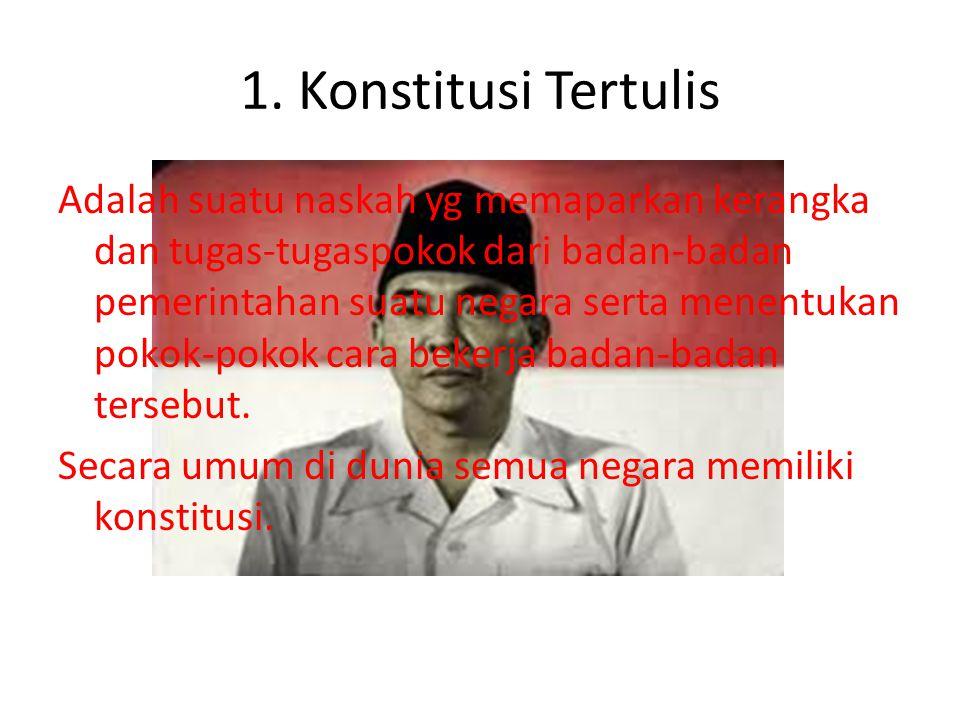 1. Konstitusi Tertulis