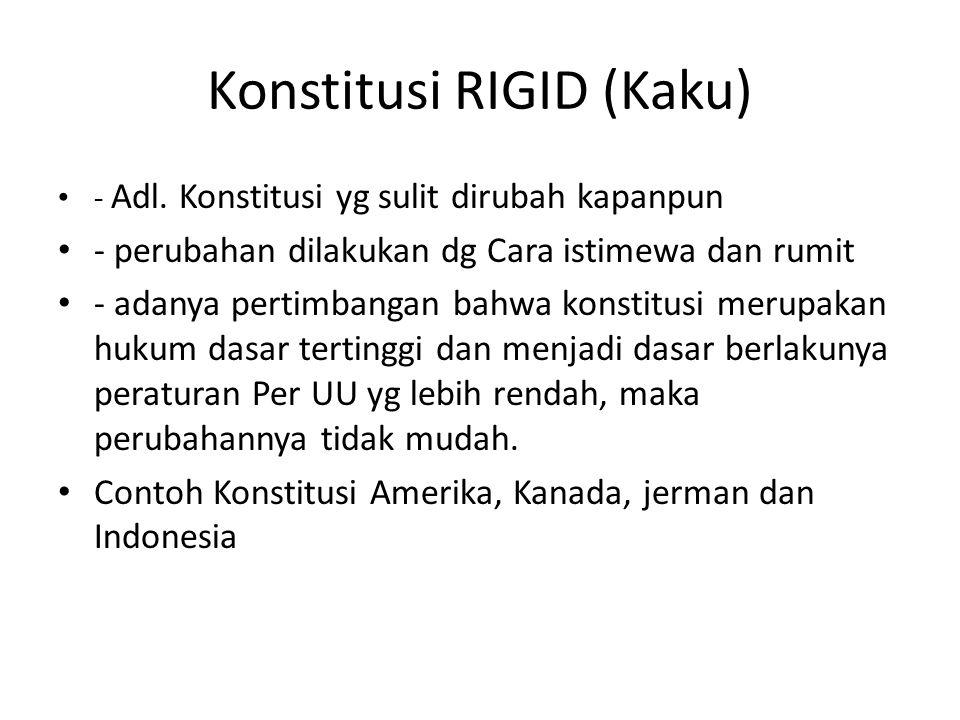 Konstitusi RIGID (Kaku)