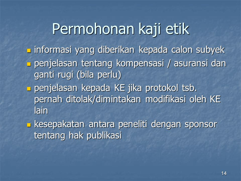 Permohonan kaji etik informasi yang diberikan kepada calon subyek