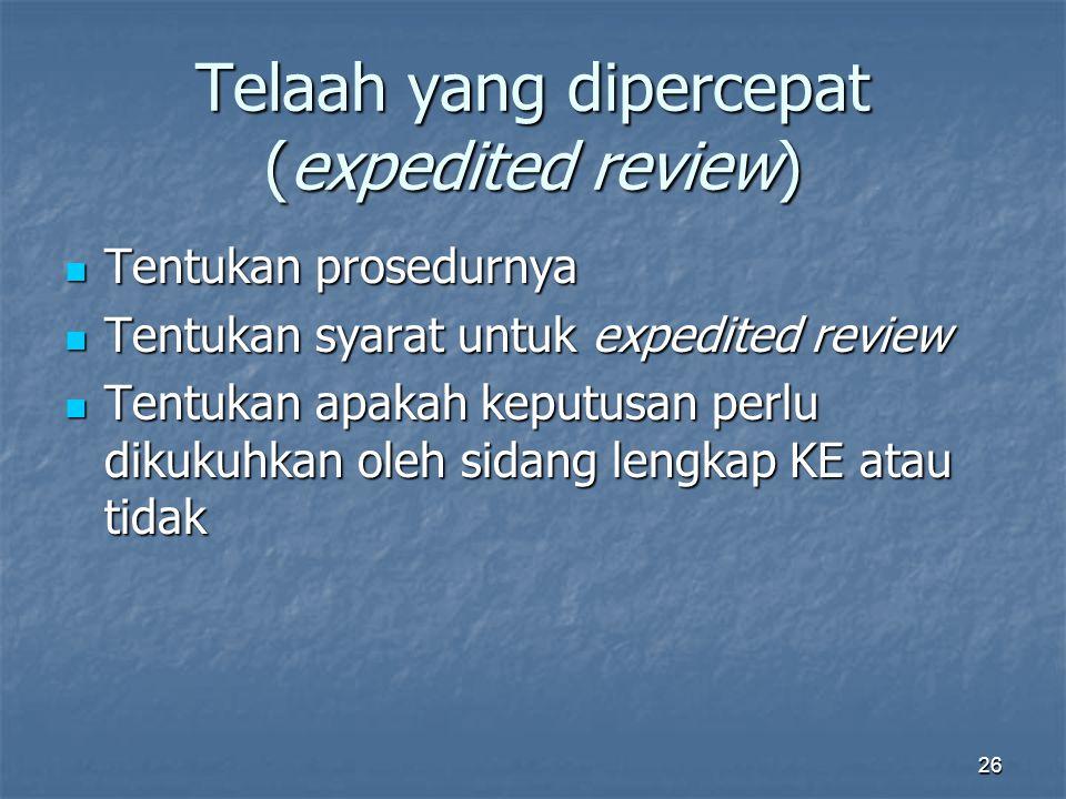 Telaah yang dipercepat (expedited review)